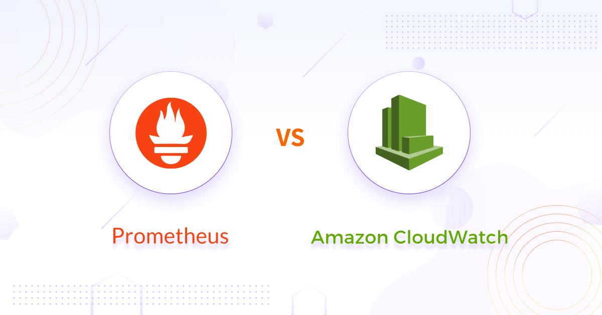 Prometheus vs. CloudWatch for Cloud Native Applications