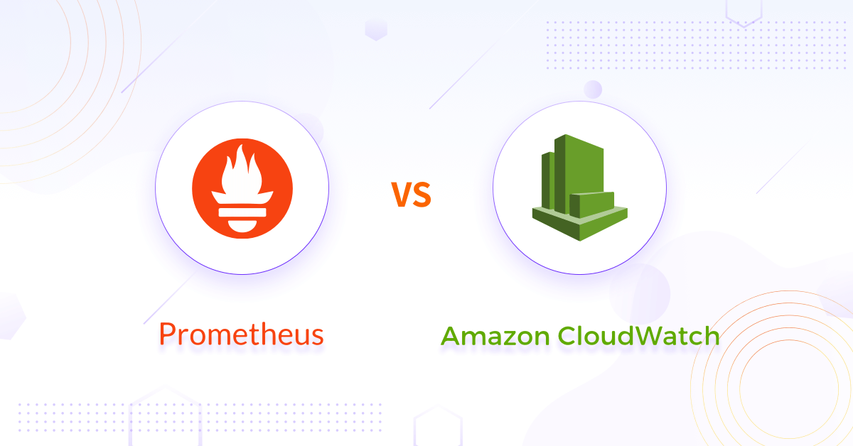 Prometheus vs CloudWatch for Cloud Native Applications