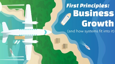 First Principles: Business Growth