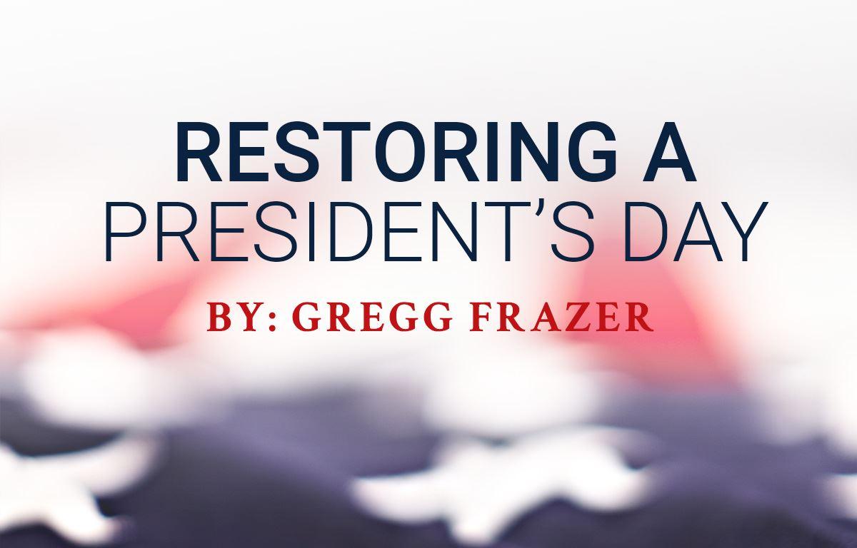Restoring a President's Day