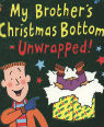My brother's Christmas bottom unwrapped by Jeremy Strong