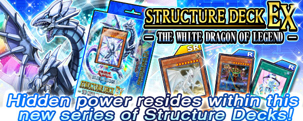 Structure Deck - The White Dragon of Legend