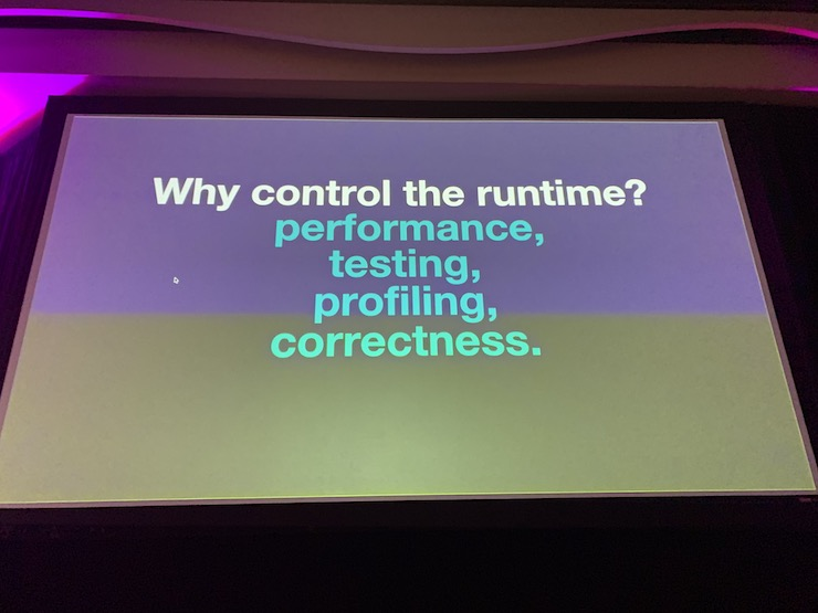 Why Control the Runtime?
