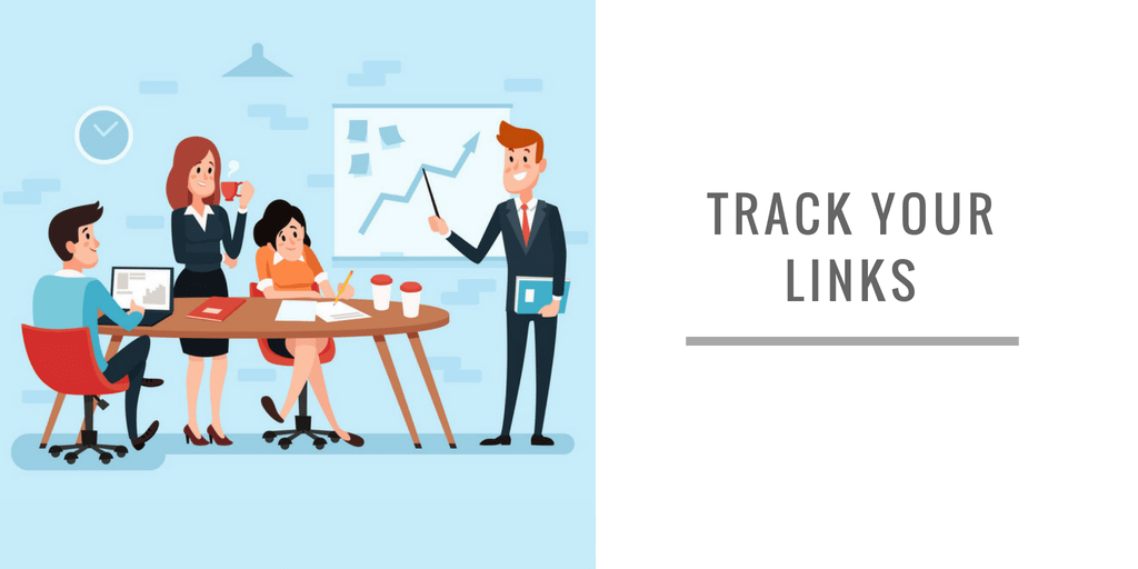 TRACK YOUR LINKS
