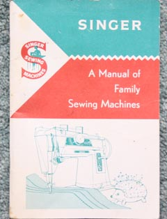 Manual Of Family Sewing Machines