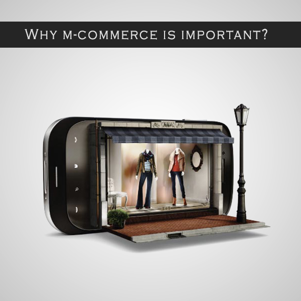 Why m-commerce is important