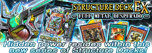 New Structure Deck EX: Full Metal Desperado | YuGiOh! Duel Links Meta