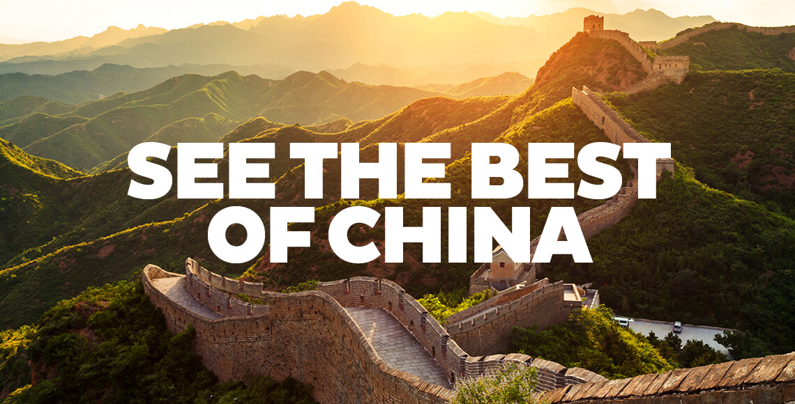 See the Best of China