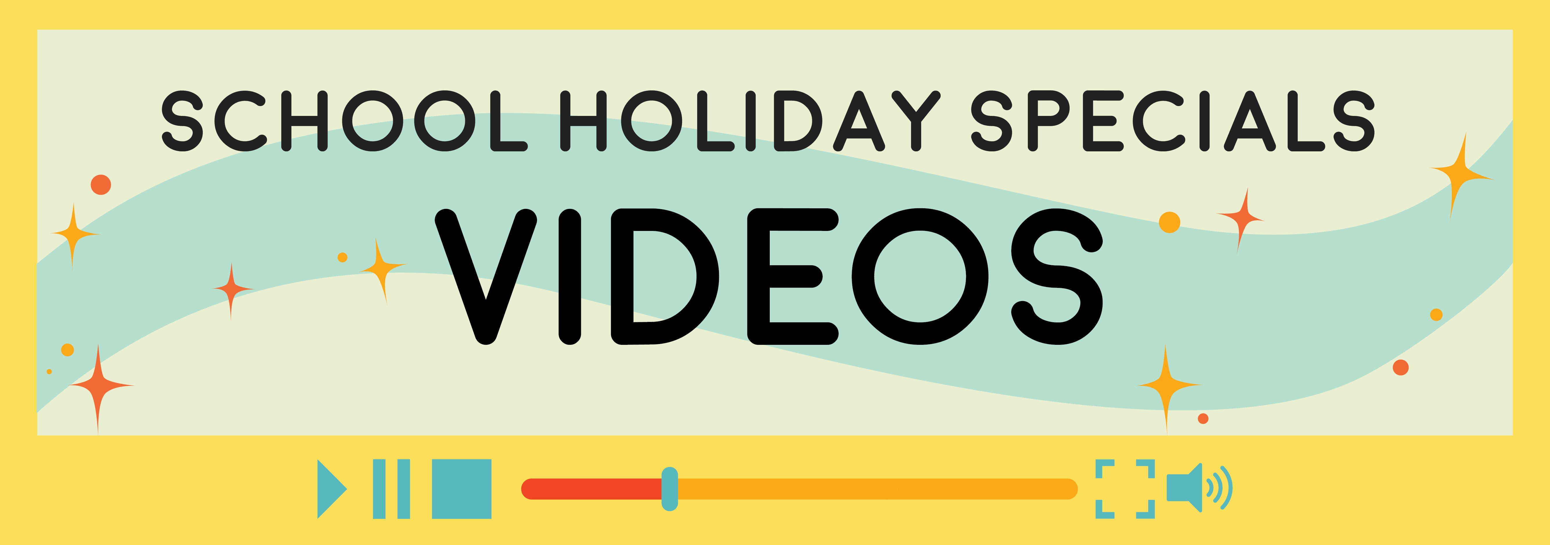 School Holiday Special Videos header