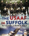USAAF in Suffolk by Peter W Bodle and Roy Brazier