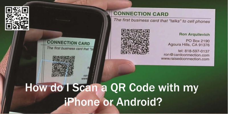 How do I Scan a QR Code with my iPhone or Android?