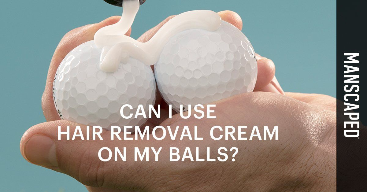 can I use hair removal cream on my balls