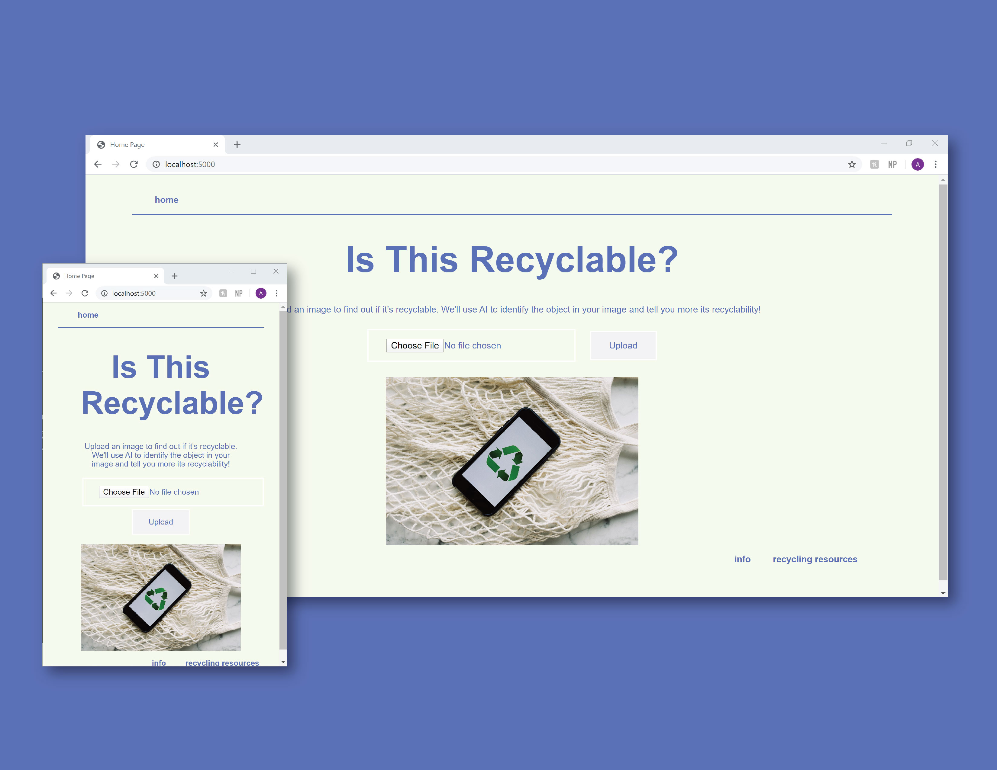 image showing screenshots of the Is This Recyclable? web app on a medium blue background. The screenshots are in two sizes, a smaller, vertical one on top of a horizontal one.