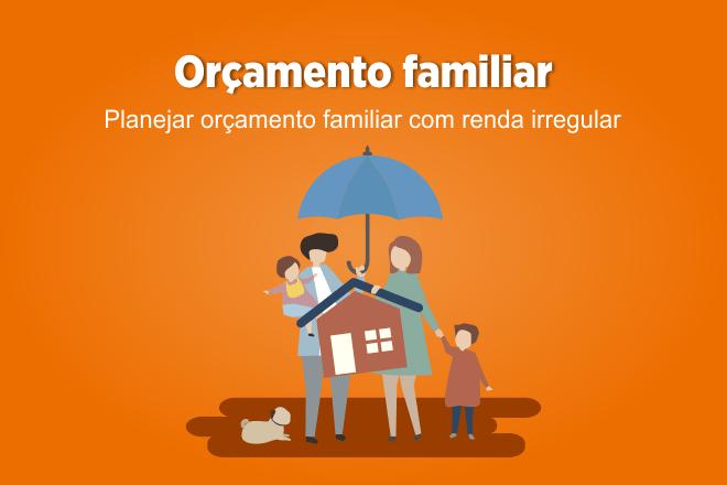 Orçamento familiar irregular