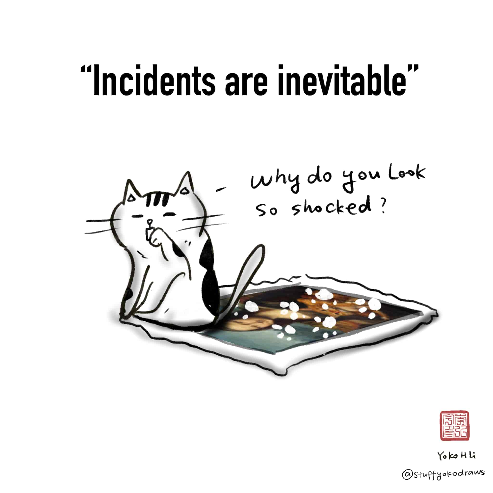 Comic: Incidents are inevitable. Image: Cat walked over wet painting.
