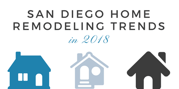 landing page graphic for Q1 ebook - San Diego Home Remodeling Trends in 2018