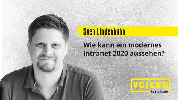 Sven Lindenhahn: Live-Check: So sieht ein modernes Intranet 2020 aus