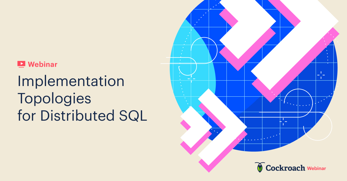 Implementation Topologies for Distributed SQL