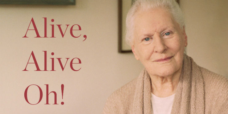 Alive, alive oh!: and other things that matter by Diana Athill