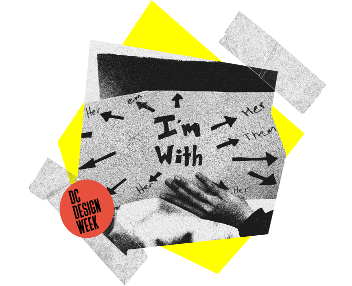 Collage made of transparent tape and a yellow abstract shape with a red sticker that says DC DESIGN WEEK flanking a photograph of a hand holding a sign.