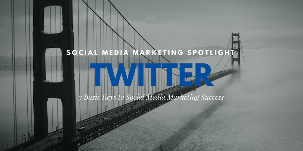 Social Media Marketing Spotlight: Twitter