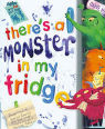 There's a monster in my fridge by Caryl Hart & Deborah Allwright