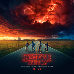 Stranger Things - Soundtrack from the Netflix Original Series