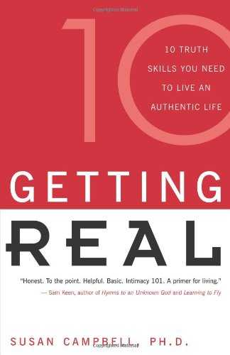 Getting Real: 10 Truth Skills You Need to Live an Authentic Life Cover
