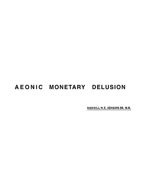 Aeonic Monetary Delusion