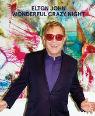 Wonderful crazy night by Elton John