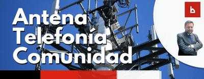Aprobación de antena de telefonía móvil en edificios de 2 viviendas