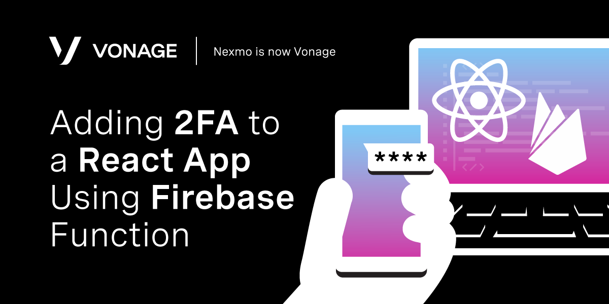 Adding 2FA to a React App Using Firebase Function
