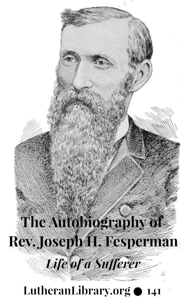 The Autobiography of Rev. Joseph Hamilton Fesperman