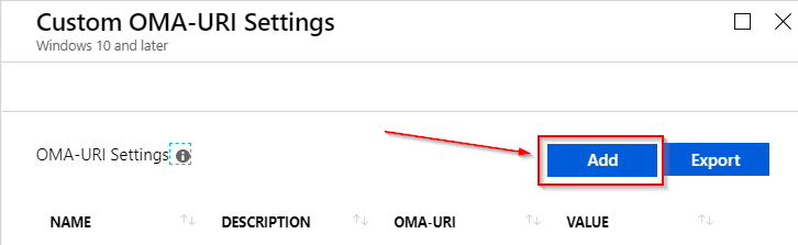 Picture showing where to click to add the custom OMA-URI in Intune