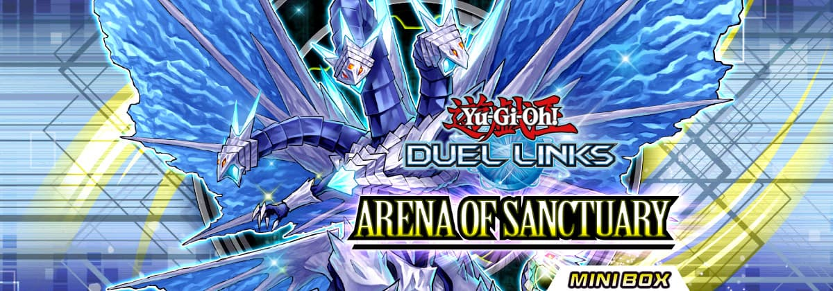 Box Review: Arena of Sanctuary | YuGiOh! Duel Links Meta