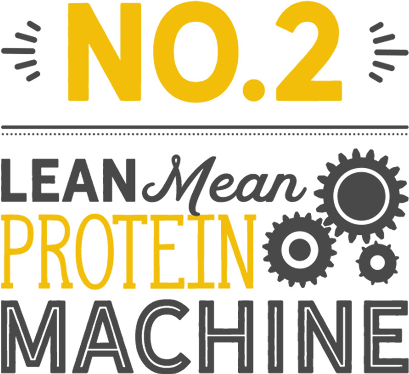 Number 2: lean, mean, protein machine