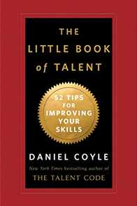 The Little Book of Talent: 52 Tips for Improving Your Skills Cover
