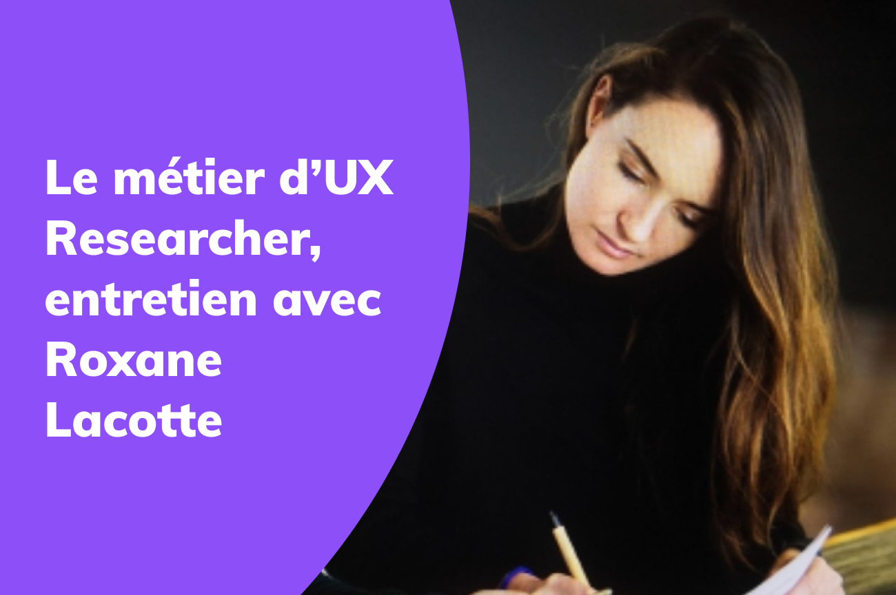 UX-Research-Interview-Roxane-Lacotte