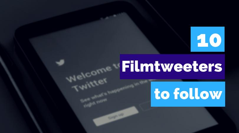 10 Filmtweeters you should follow as a Filmmaker