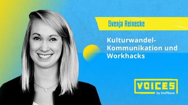 Svenja Reinecke: Kulturwandel-Kommunikation & Workhacks –  Veränderung partizipativ gestalten