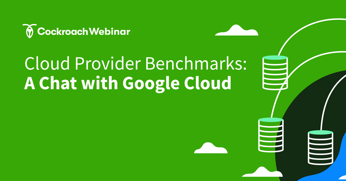 Cloud Provider Benchmarks: A Chat with Google Cloud