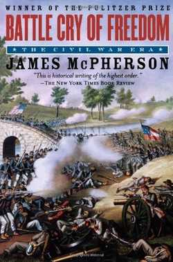 Battle Cry of Freedom - McPherson, James M.