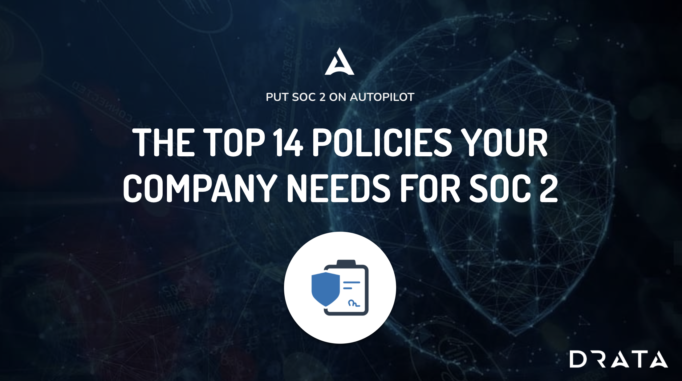 top policies you need for SOC 2