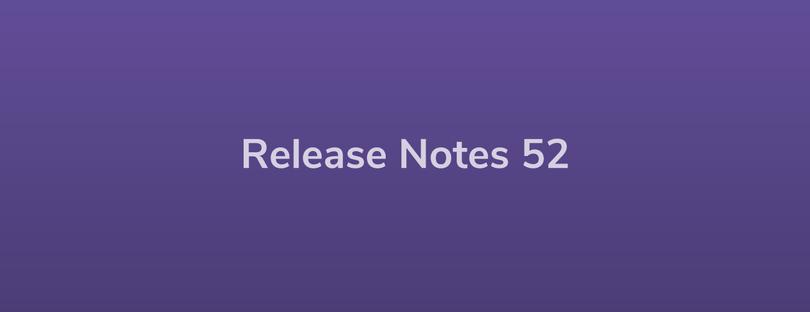 Esper Release Notes – DevRel 52