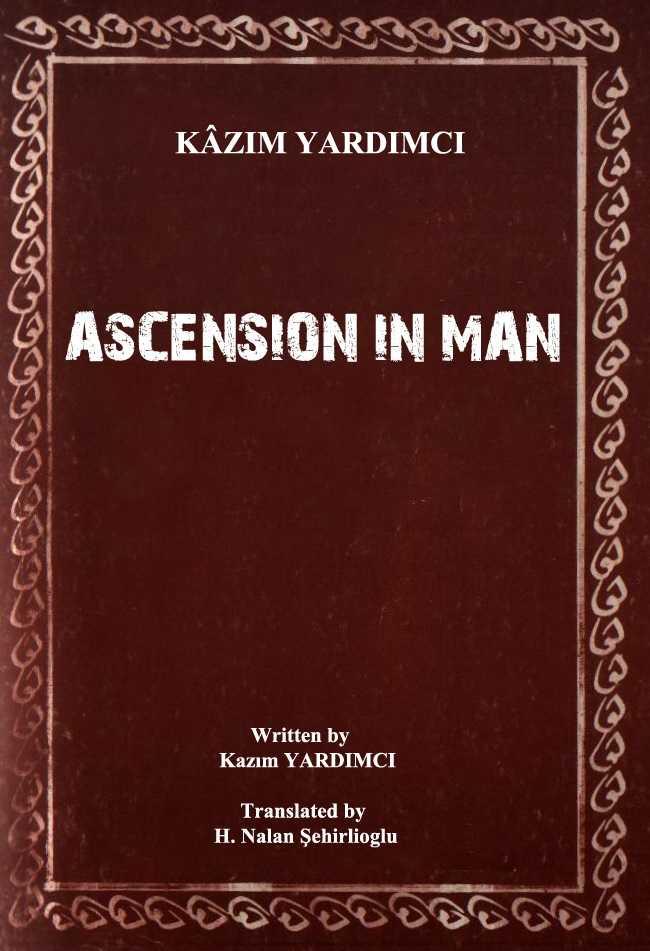 Ascension In Man - Kazım Yardımcı
