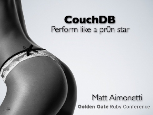 The first slide from Matt Aimonetti's presentation, featuring a woman's rear in lingerie.