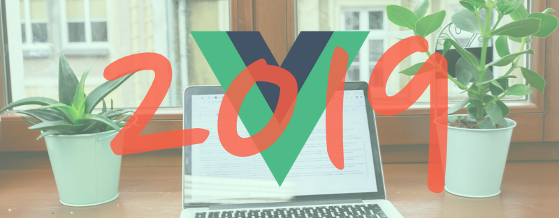 Vue in 2019 - where it is and where it's heading