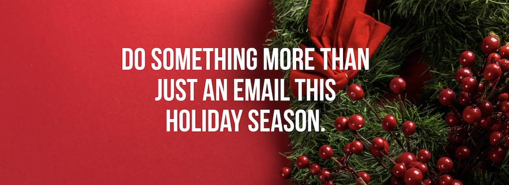 Why we don't send holiday wishes to our customers