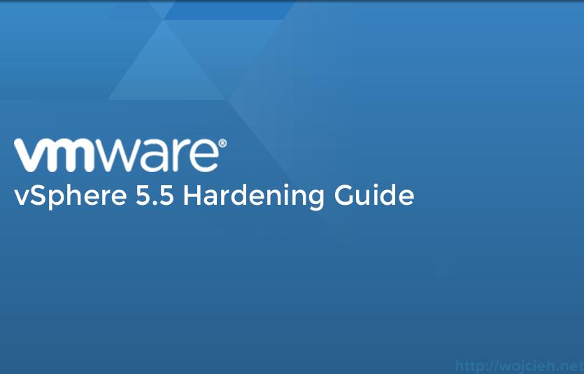 vSphere 5.5 Hardening Guide
