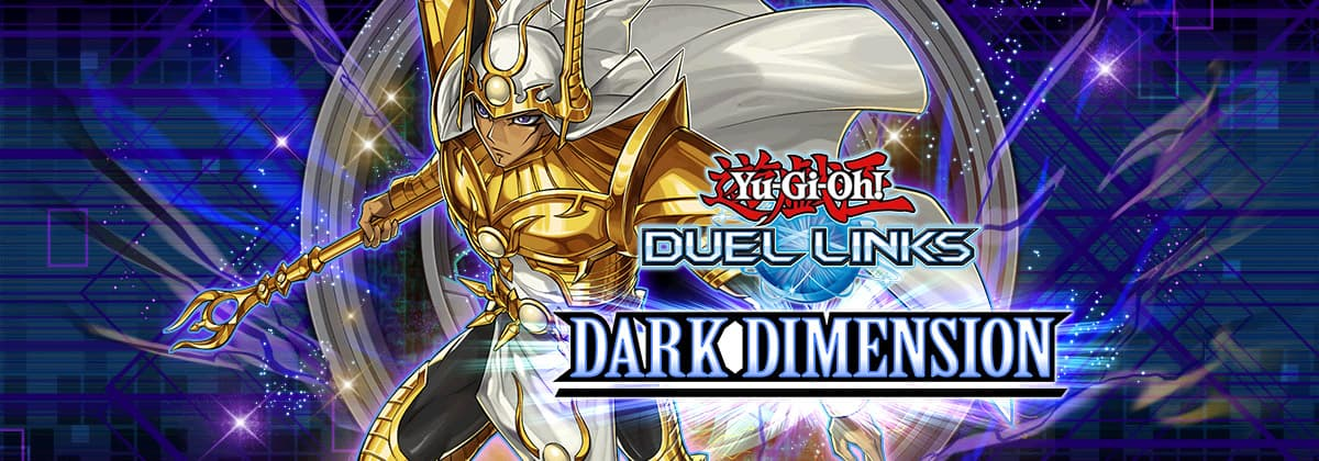Box Release: Dark Dimension | YuGiOh! Duel Links Meta